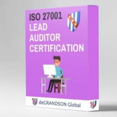 deGRANDSON Global ISO 27001 Information Security Management System (ISMS) Lead Auditor Certification online