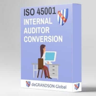deGRANDSON Global ISO 45001 Occupational Health and Safety Management System (OH&SMS) Internal Auditor Conversion Online Course