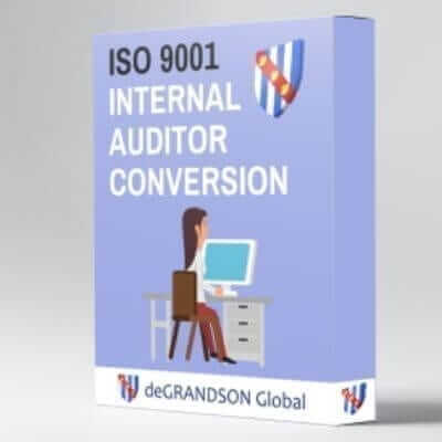 deGRANDSON Global ISO 9001 Quality Management System (QMS) Internal Auditor Conversion Course